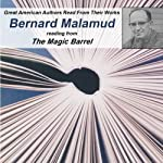 Great American Authors Read From Their Works, Volume 2: Bernard Malamud reading from 'The Mourners' from The Magic Barrrel | Bernard Malamud,Calliope Author Readings