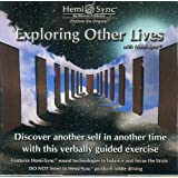 Exploring Other Lives with Hemi-Sync