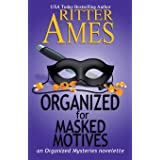 Organized for Masked Motives (Organized Mysteries)