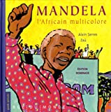 "Afficher ""Mandela, l'Africain multicolore"""