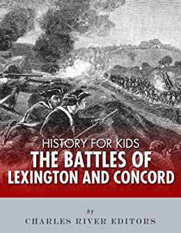 History for Kids: The Battles of Lexington & Concord