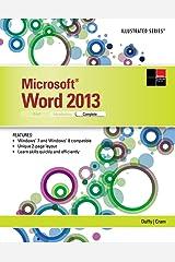 Microsoft Word 2013: Illustrated Complete Kindle Edition