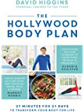 The Hollywood Body Plan: 21 Minutes for 21 Days to Transform Your Body For Life