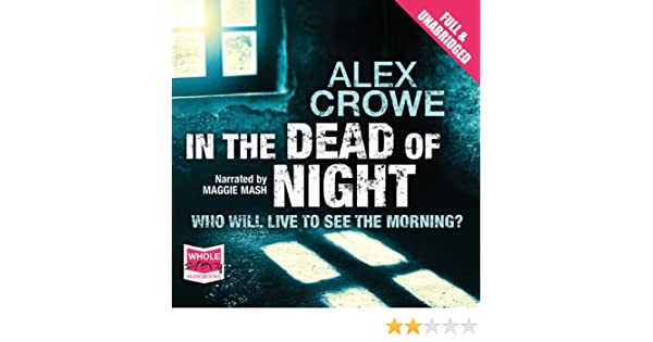 in the dead of night crowe alex