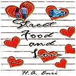 Street Food & Love | H. A. Enri