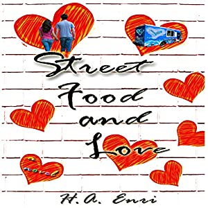 Street Food & Love Audiobook