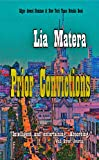 Prior Convictions by Lia Matera front cover