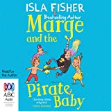 Marge and the Pirate Baby: Marge, Book 2