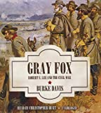 img - for Gray Fox: Robert E. Lee and the Civil War book / textbook / text book