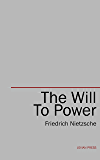 The Will to Power (English Edition)