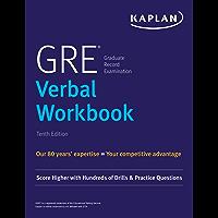 GRE Verbal Workbook: Score Higher with Hundreds of Drills & Practice Questions (Kaplan Test Prep)