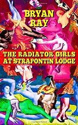 The Radiator Girls at Strapontin Lodge