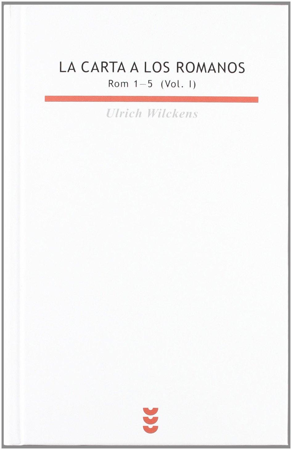La Carta a los romanos I Biblioteca Estudios Bíblicos ...