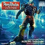 MERLINS Todesspiel (Perry Rhodan Jupiter 1.7) | Christian Montillon, Kai Hirdt