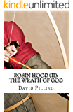 Robin Hood (II): The Wrath of God