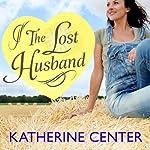 The Lost Husband | Katherine Center