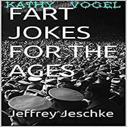 Fart Jokes for the Ages