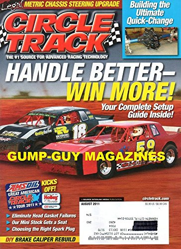 Read Online Circle Track #1 Source for Advanced Racing Technology August 2011 Magazine HANDLE BETTER-WIN MORE: YOUR COMPLETE SETUP GUIDE INSIDE Eliminate Head Gasket Failures pdf epub