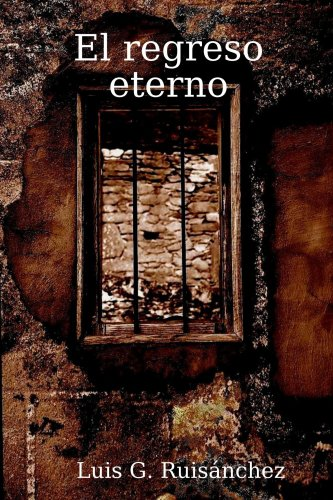 Download El Regreso Eterno (Spanish Edition) ebook