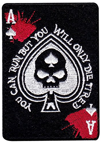 - You Can Run But You'll Only Die Tired Ace Spade Dead Hand Hook Patch