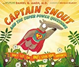 Image of Captain Snout and the Super Power Questions: Don't Let the ANTs Steal Your Happiness