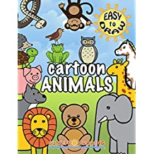 EASY to DRAW Cartoon Animals: 26 Step-by-Step Drawings (How to Draw for Kids Book 2)