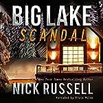 Big Lake Scandal | Nick Russell
