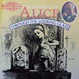 Alice through the Looking Glass by Gielgud, John (1993-06-15)