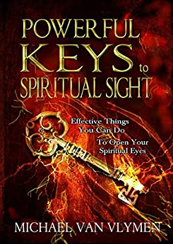 ''IBOOK'' Powerful Keys To Spiritual Sight: Effective Things You Can Do To Open Your Spiritual Eyes (Pocketbooks Book 1). recibido toefl student puede digital North