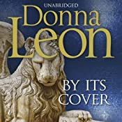 By Its Cover: Commissario Brunetti, Book 23 | Donna Leon