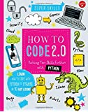 How to Code 2.0: Pushing Your Skills Further with Python: Learn How to Code with Python and Pygame in 10 Easy Lessons (Super Skills)