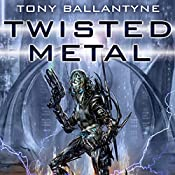 Twisted Metal: The Penrose Series, Book 1 | Tony Ballantyne