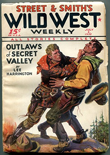 Wild West Weekly Pulp July 2 1932- Outlaws of Secret Valley - Valley Stores West