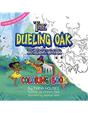 The Dueling Oak Coloring Book: 300 Years of Music, Magic, and Mayhem in New Orleans (The History Tree Series)
