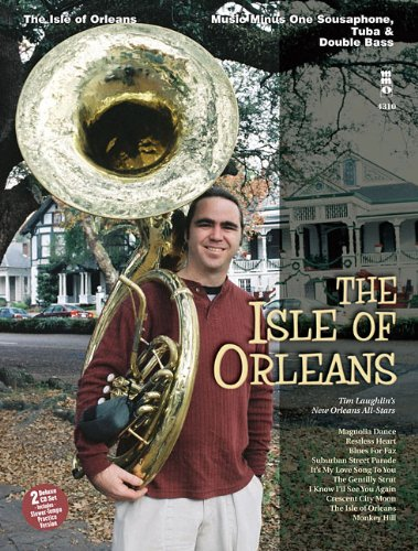 The+Isle+of+Orleans%3A+Music+Minus+One+Sousaphone%2C+Tuba+%26+Double+Bass+Deluxe+2-CD+Set
