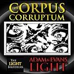 The Corpus Corruptum | Adam Light,Evans Light