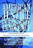 American Justice in the Age of Innocence, Sandra Guerra Thompson, Jennifer L. Hopgood, Hillary K. Valderrama, 1462014119
