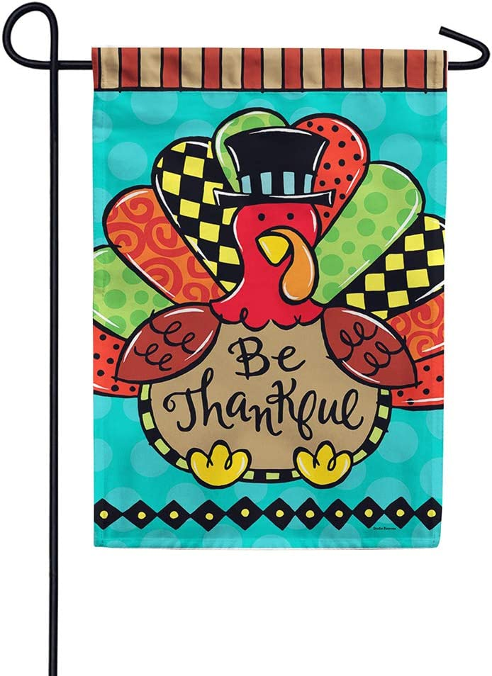 Custom Decor Whimsy Turkey - Be Thankful - Garden Size, Decorative Double Sided, Licensed and Copyrighted Flag - Printed in The USA Inc. - 12 Inch X 18 Inch Approx. Size