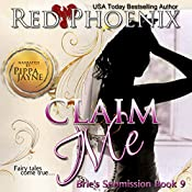 Claim Me: Brie's Submission, Book 9 | Red Phoenix