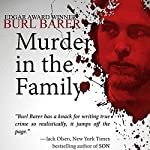 Murder in the Family | Burl Barer