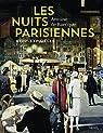 Nuits parisiennes : XVIIIe-XXIe siècles par Baecque