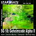 Menschen unerwünscht (Star Gate 18) Hörbuch von Wilfried Hary Gesprochen von: Wilfried Hary