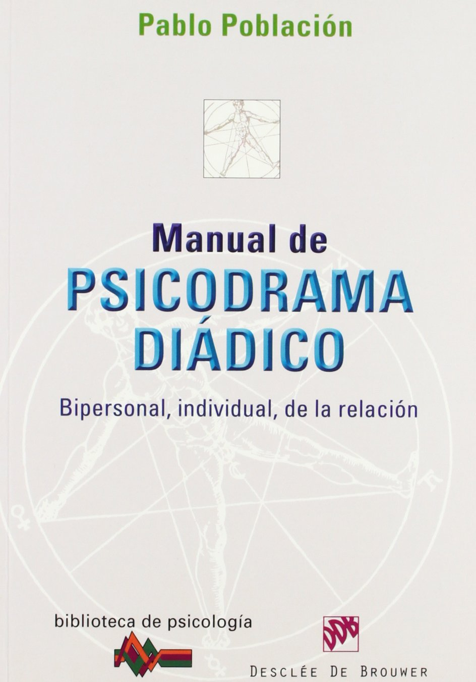 Manual de psicodrama diadico: Pablo Poblacion: 9788433024190: Amazon.com: Books