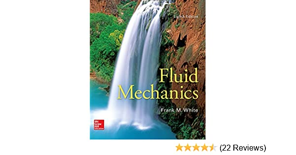 Fluid Mechanics 8, Frank White - Amazon com