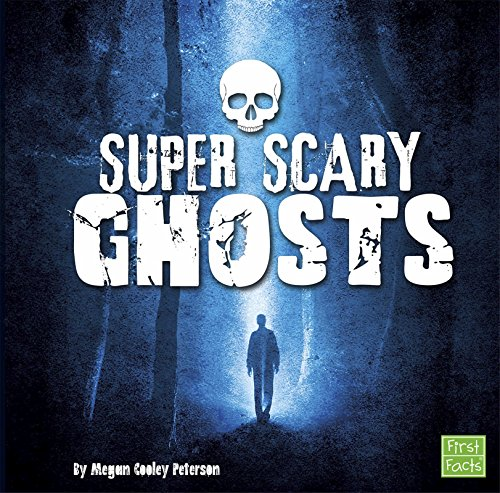 Super Scary Ghosts (Super Scary Stuff) (Super Scary Stuff)