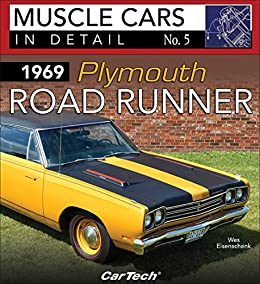 1969 Plymouth Road Runner Muscle Cars In Detail No 5 Wes
