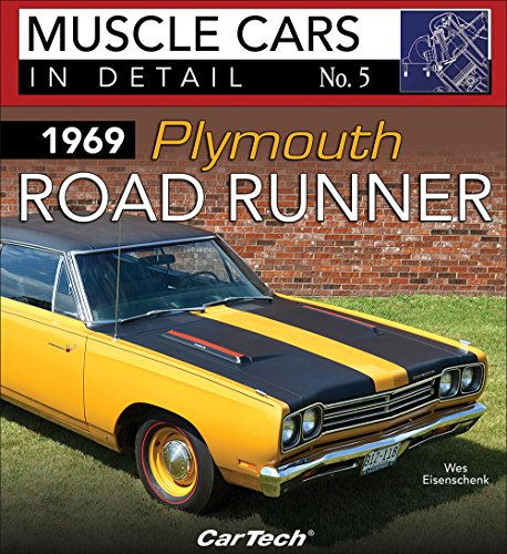1969 Plymouth Road Runner: Muscle Cars In Detail No. (Plymouth Runner)