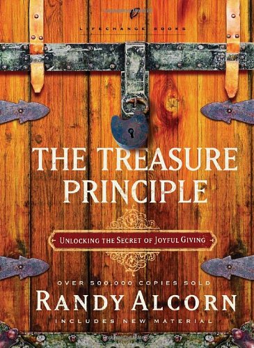 the-treasure-principle-unlocking-the-secret-of-joyful-giving-lifechange-books
