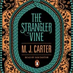 The Strangler Vine | M. J. Carter