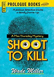 Shoot to Kill (Prologue Books)